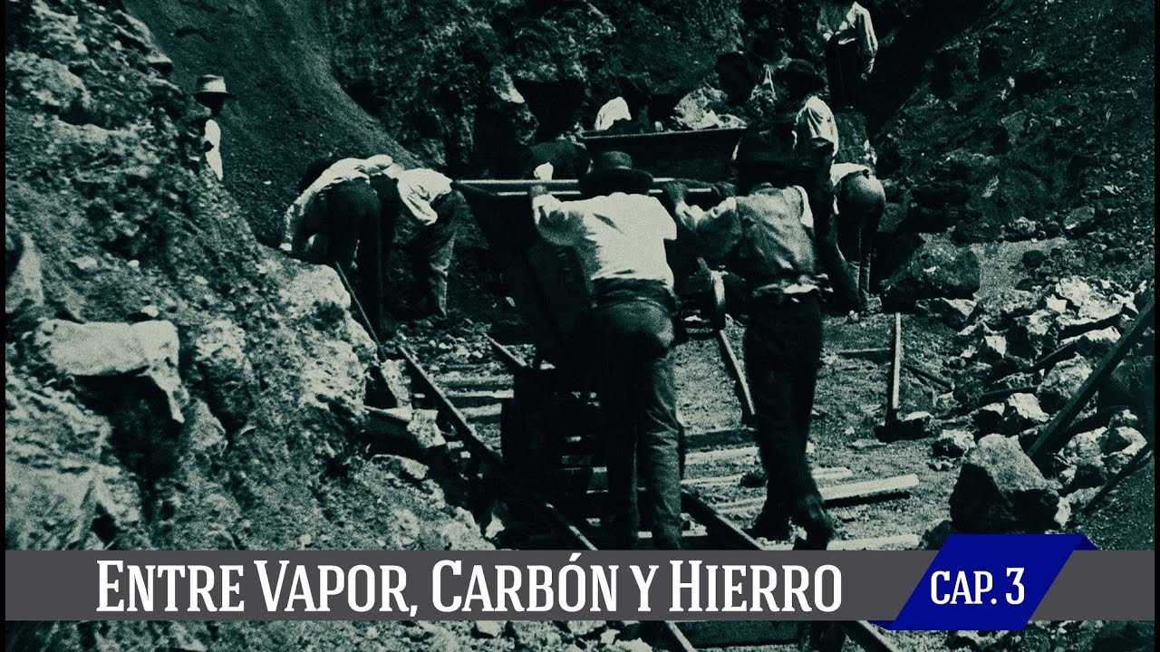 Entre Vapor, carbón y hierro